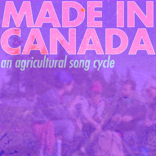 Made in Canada album cover: a mauve filter over a blurred background photo of a group of agricultural workers sitting together in a field with album title