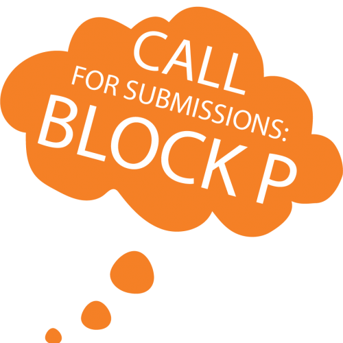 Call for Submissions for Block P in orange cloud